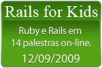 Rails for Kids 2009