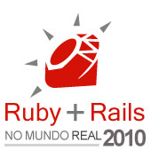 Ruby on Rails no mundo real 2010