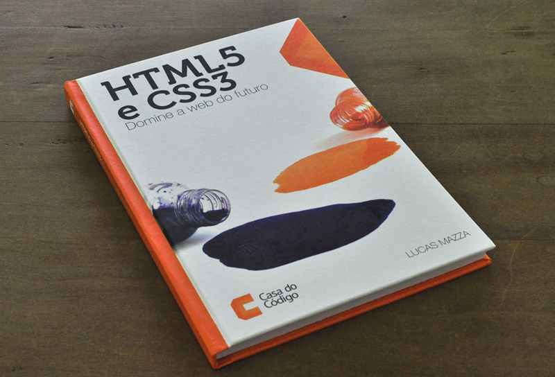 A capa do livro &quot;HTML5 e CSS3: Domine a web do futuro&quot;