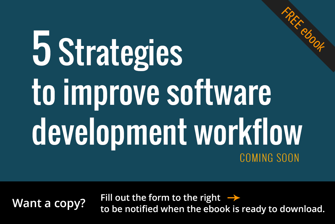 Free ebook: 5 Strategies to Improve Software Development Workflow