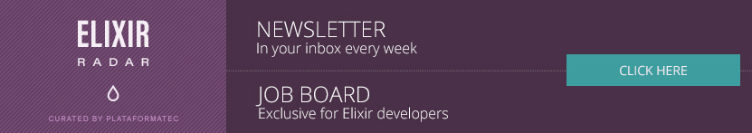 Elixir Radar is more than a weekly newsletter now. It's a channel.