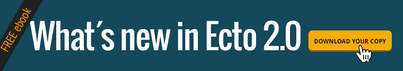 What's new in Ecto 2.0 -- Download your copy
