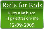 Rails for Kids 2009