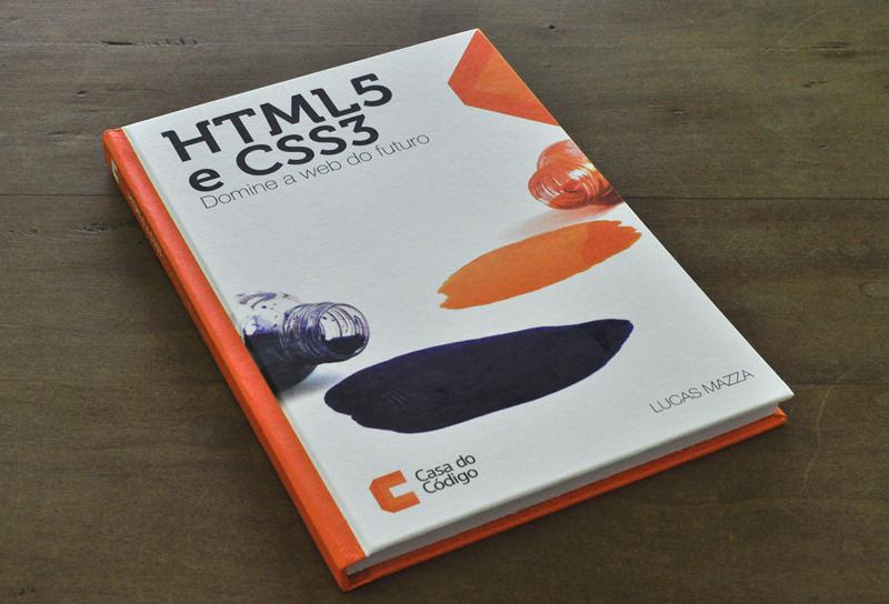 """A capa do livro """"HTML5 e CSS3: Domine a web do futuro"""""""